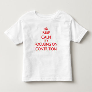 Keep Calm by focusing on Contrition T-shirts
