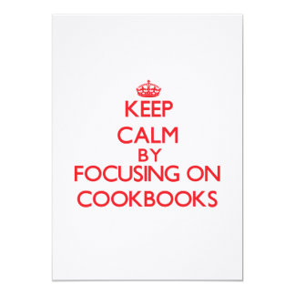 Keep Calm by focusing on Cookbooks Personalized Announcements