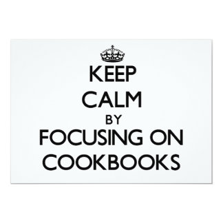 Keep Calm by focusing on Cookbooks Personalized Invitation