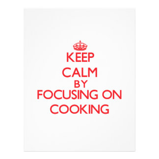 Keep Calm by focusing on Cooking Flyer Design