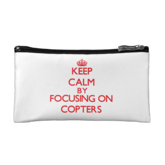 Keep Calm by focusing on Copters Makeup Bag