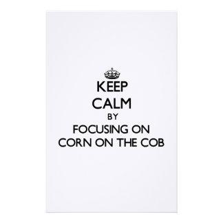 Keep Calm by focusing on Corn On The Cob Custom Stationery