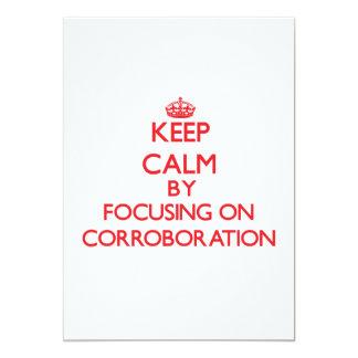 Keep Calm by focusing on Corroboration 5x7 Paper Invitation Card