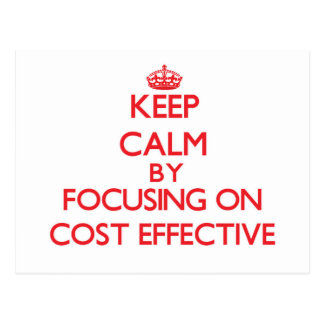 Keep Calm by focusing on Cost-Effective Post Card