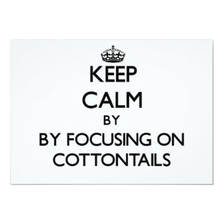 Keep calm by focusing on Cottontails 5x7 Paper Invitation Card