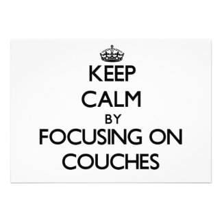 Keep Calm by focusing on Couches Cards