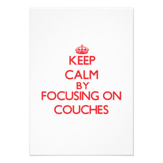 Keep Calm by focusing on Couches Announcements