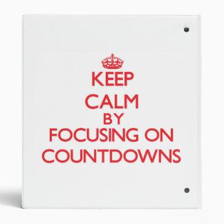 Keep Calm by focusing on Countdowns Binder