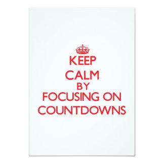 Keep Calm by focusing on Countdowns Custom Invites