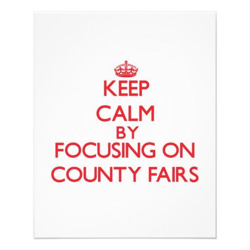 Keep Calm by focusing on County Fairs Custom Flyer
