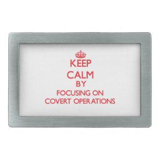 Keep Calm by focusing on Covert Operations Rectangular Belt Buckles
