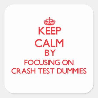 Keep Calm by focusing on Crash Test Dummies Sticker