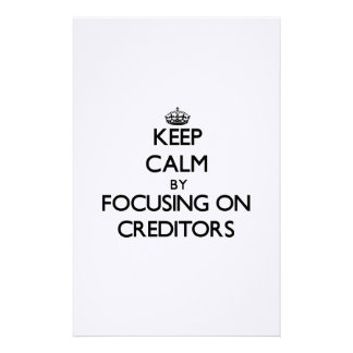 Keep Calm by focusing on Creditors Stationery Design
