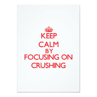 Keep Calm by focusing on Crushing Announcements