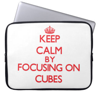 Keep Calm by focusing on Cubes Laptop Sleeves