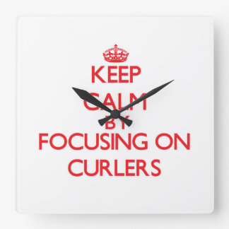 Keep Calm by focusing on Curlers Clock
