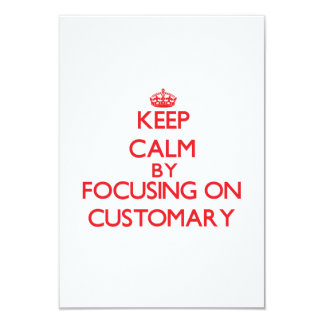 Keep Calm by focusing on Customary 3.5x5 Paper Invitation Card