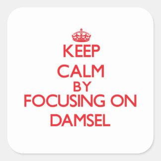 Keep Calm by focusing on Damsel Sticker