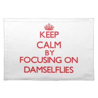 Keep calm by focusing on Damselflies Placemat