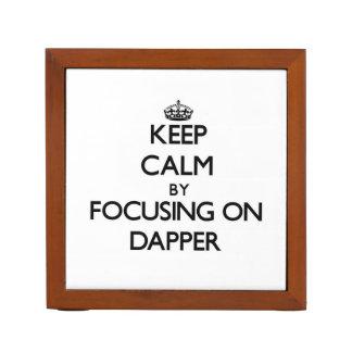 Keep Calm by focusing on Dapper Desk Organizer