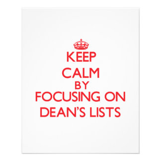 Keep Calm by focusing on Dean s Lists Flyer Design