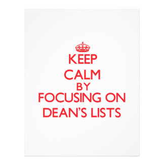 Keep Calm by focusing on Dean s Lists Personalized Flyer