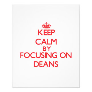 Keep Calm by focusing on Deans Flyer Design