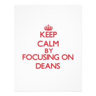 Keep Calm by focusing on Deans Full Color Flyer