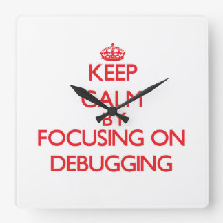 Keep Calm by focusing on Debugging Wall Clocks