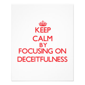 Keep Calm by focusing on Deceitfulness Flyers