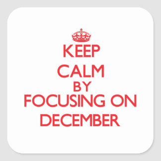Keep Calm by focusing on December Stickers