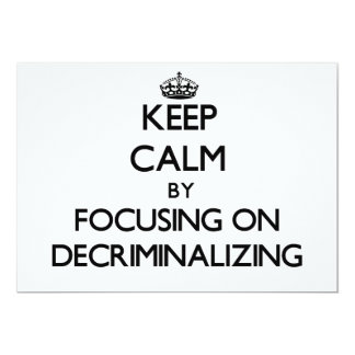 Keep Calm by focusing on Decriminalizing Personalized Invite
