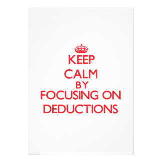 Keep Calm by focusing on Deductions Custom Invites