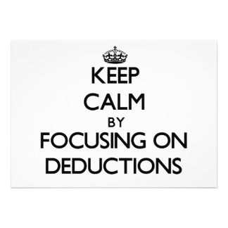 Keep Calm by focusing on Deductions Personalized Invites