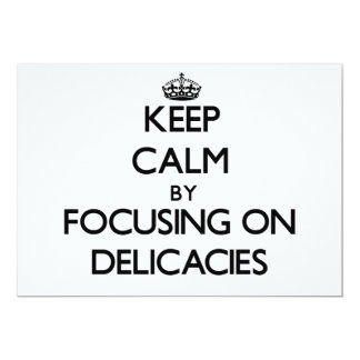 Keep Calm by focusing on Delicacies Invite