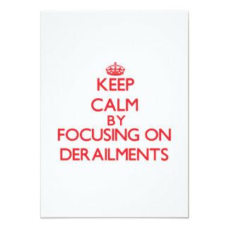 Keep Calm by focusing on Derailments 5x7 Paper Invitation Card
