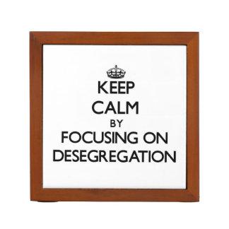 Keep Calm by focusing on Desegregation Pencil/Pen Holder