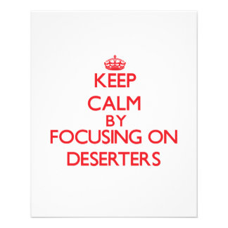 Keep Calm by focusing on Deserters Flyer Design