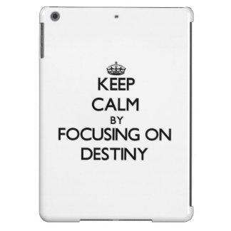 Keep Calm by focusing on Destiny iPad Air Cases