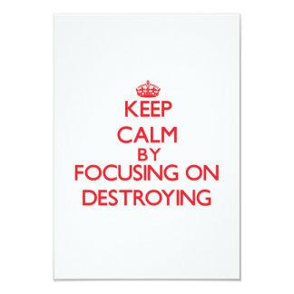 Keep Calm by focusing on Destroying Custom Invite