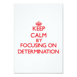 Keep Calm by focusing on Determination Custom Announcements
