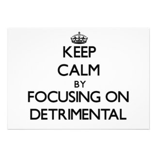 Keep Calm by focusing on Detrimental Announcement