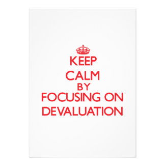 Keep Calm by focusing on Devaluation Invites