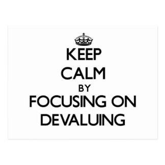 Keep Calm by focusing on Devaluing Postcards