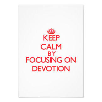 Keep Calm by focusing on Devotion Personalized Invitation