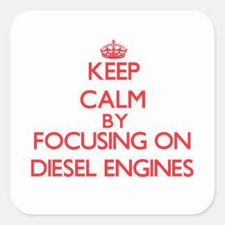 Keep Calm by focusing on Diesel Engines Sticker
