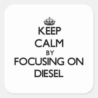 Keep Calm by focusing on Diesel Sticker
