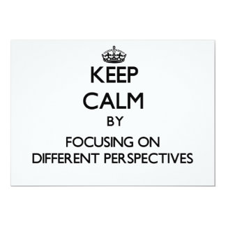 Keep Calm by focusing on Different Perspectives Card