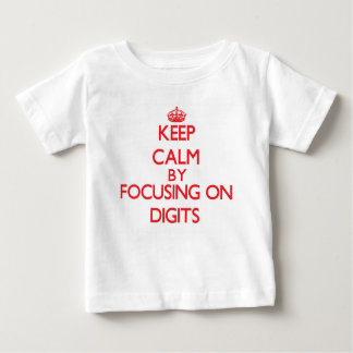 Keep Calm by focusing on Digits T-shirts