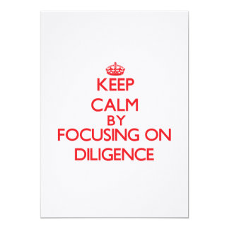 Keep Calm by focusing on Diligence Personalized Announcements